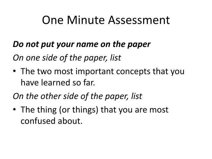 One minute assessment
