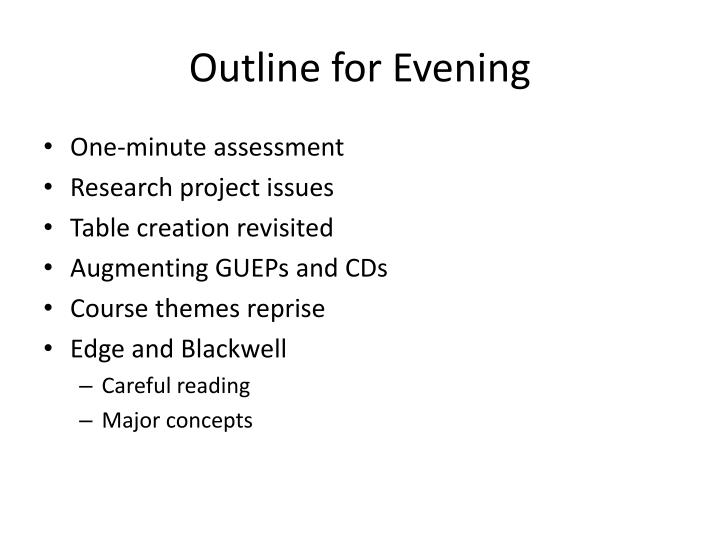 Outline for evening