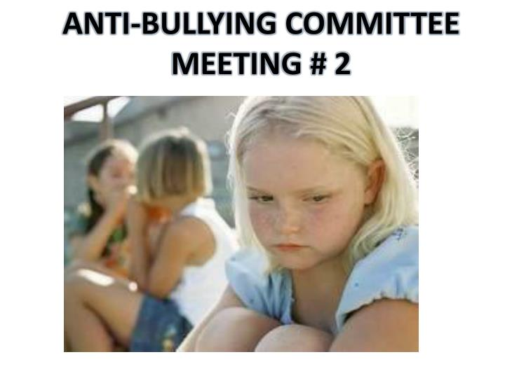ANTI-BULLYING COMMITTEE