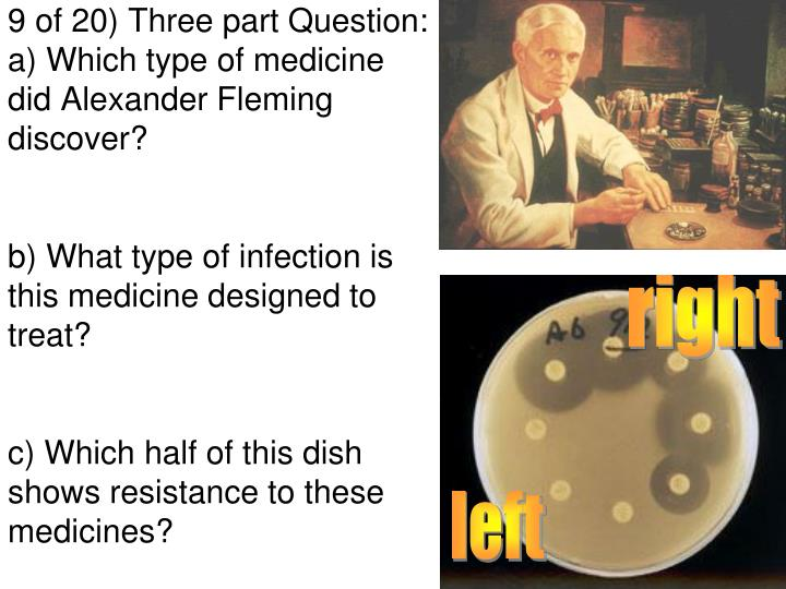 9 of 20) Three part Question: