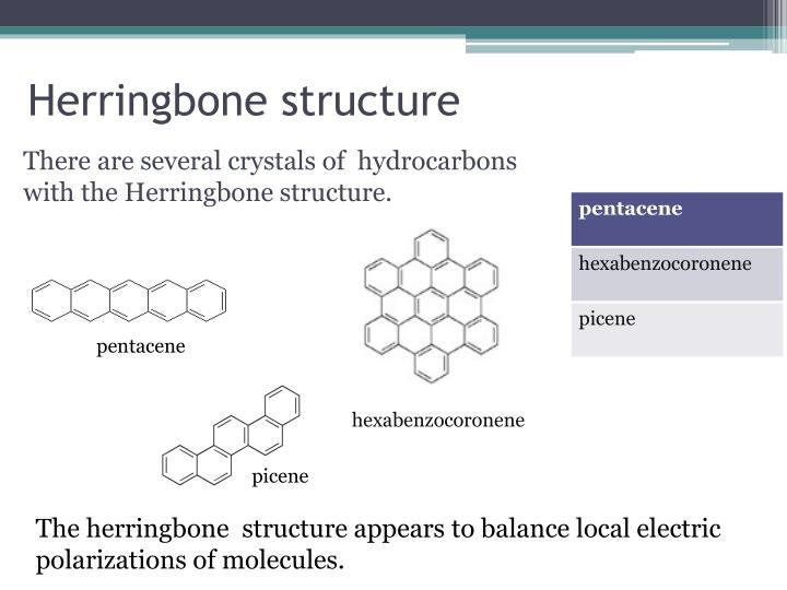 Herringbone structure