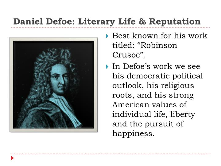 daniel defoe the education of women essay The education of women by: daniel defoe (1719) by: adriana melgoza & patty ruiz english 12 cp, per 1, sept 19, 2013 author daniel defoe (1660-1731.