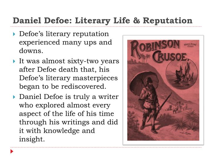 Daniel Defoe: Literary Life & Reputation