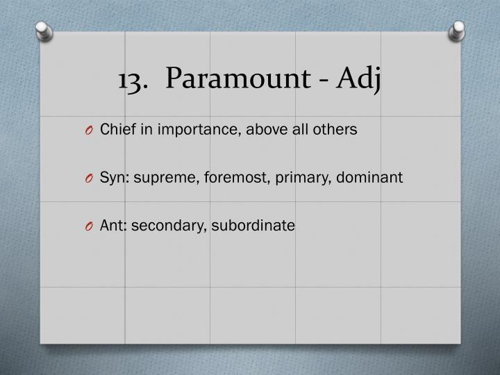 13.  Paramount -