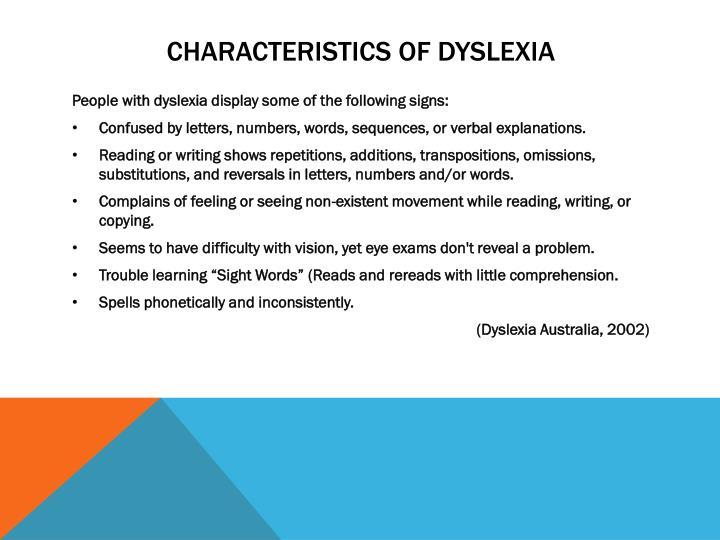 Characteristics of DYSLEXIA
