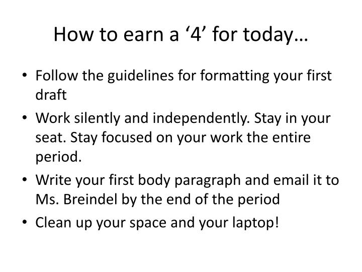 How to earn a '4' for today…