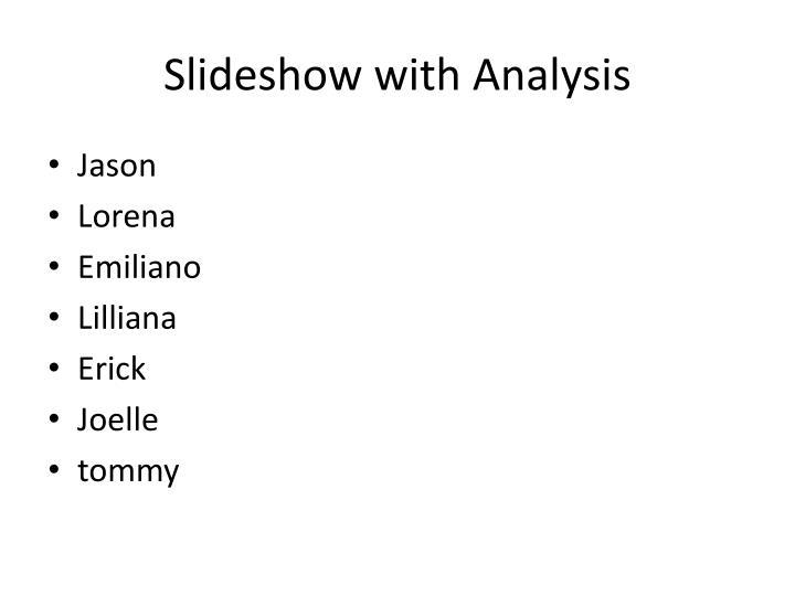 Slideshow with Analysis