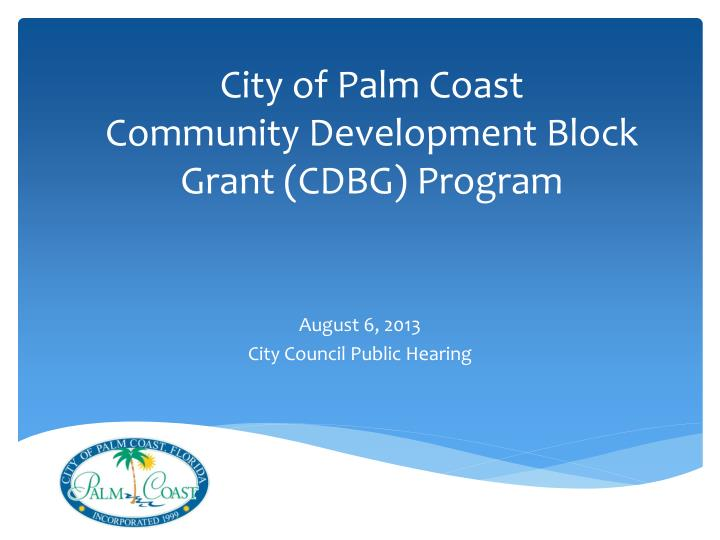 City of palm coast community development block grant cdbg program