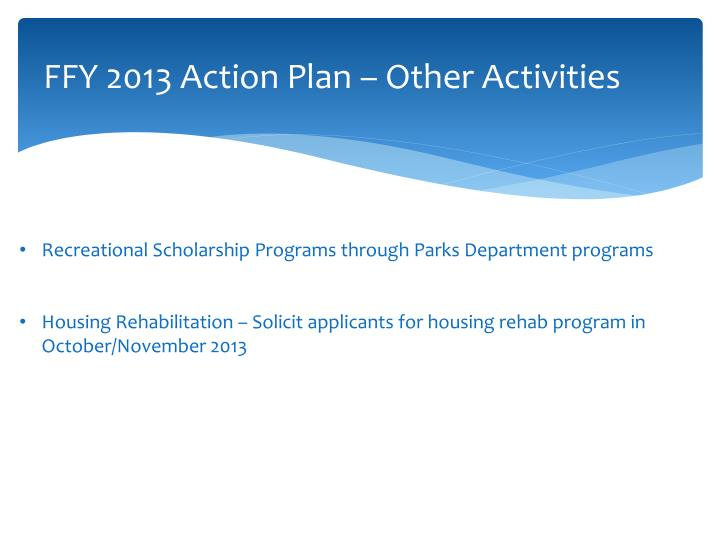 FFY 2013 Action Plan – Other Activities