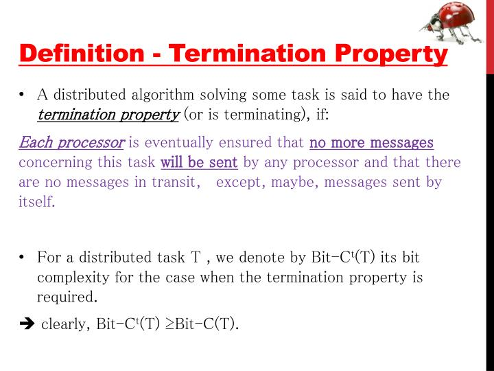 Definition - Termination Property
