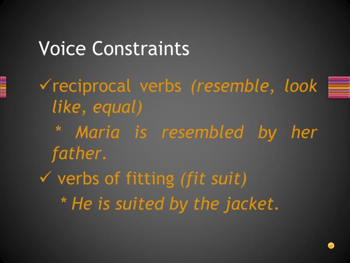 Voice Constraints