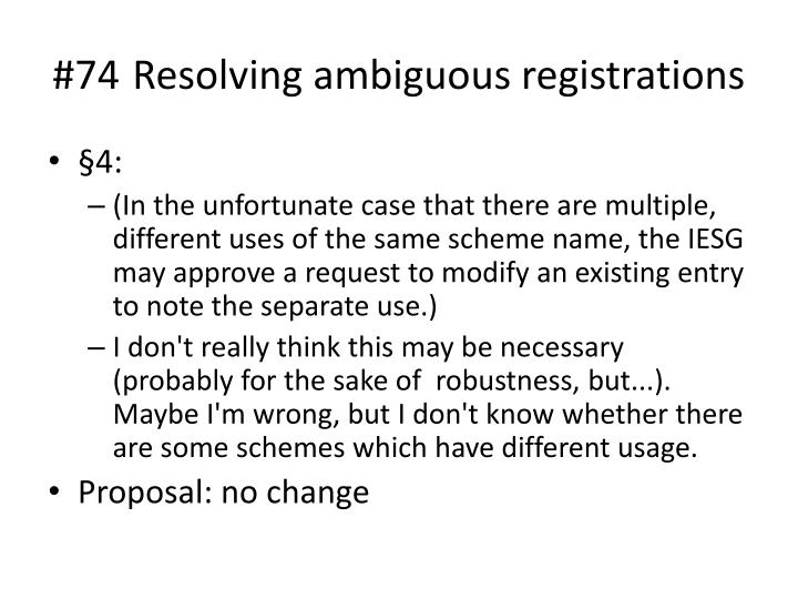 #74 Resolving ambiguous registrations
