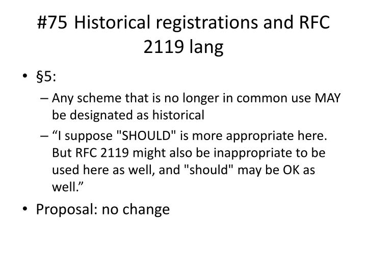 #75 Historical registrations and RFC 2119