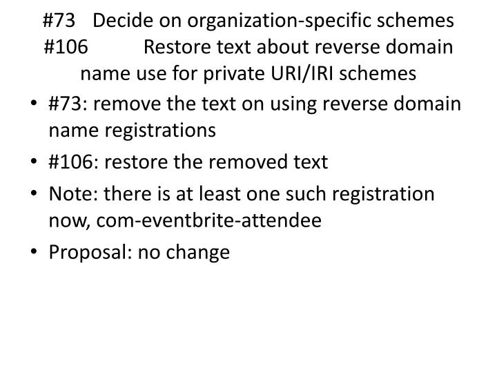 #73 Decide on organization-specific schemes