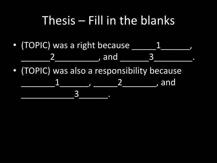 Thesis – Fill in the blanks
