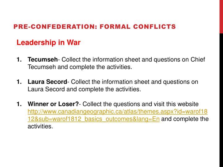 PRE-CONFEDERATION: formal conflicts