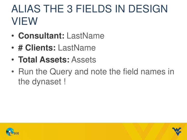 Alias the 3 fields in Design View