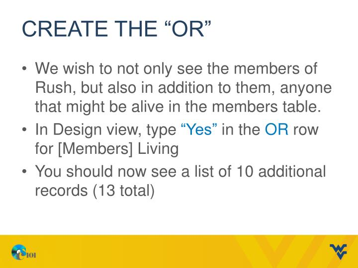 "Create the ""OR"""
