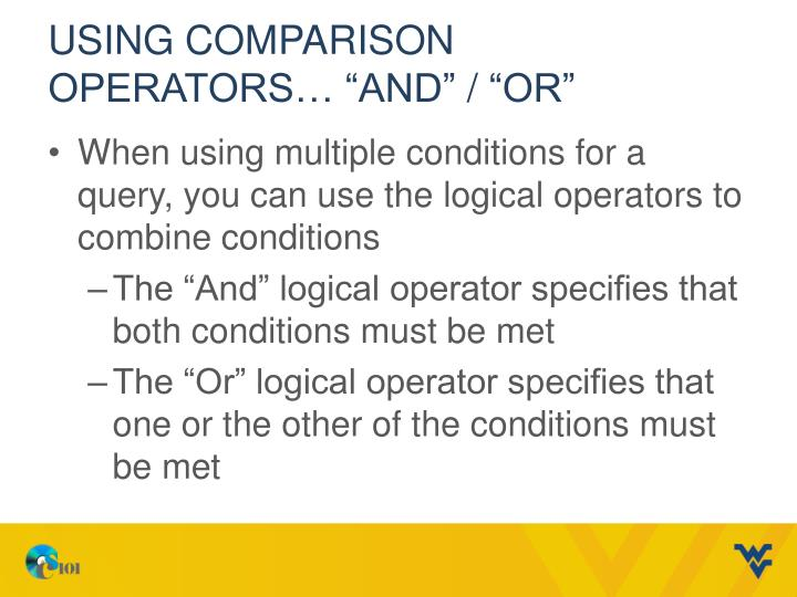 Using Comparison Operators…