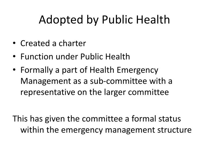 Adopted by Public Health