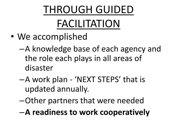 THROUGH GUIDED FACILITATION
