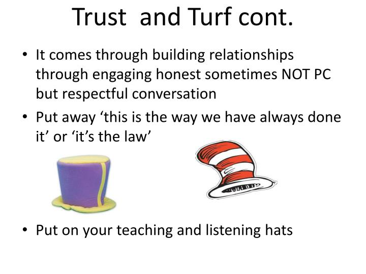 Trust  and Turf cont.