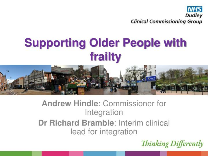 Supporting older people with frailty