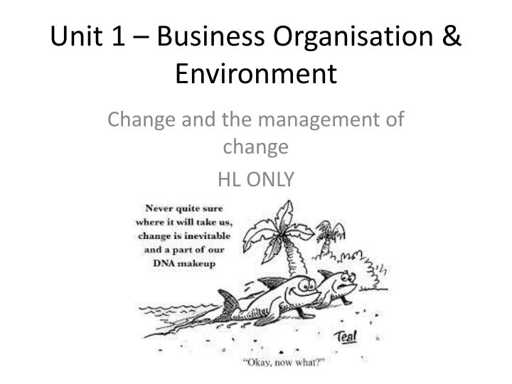 Unit 1 business organisation environment
