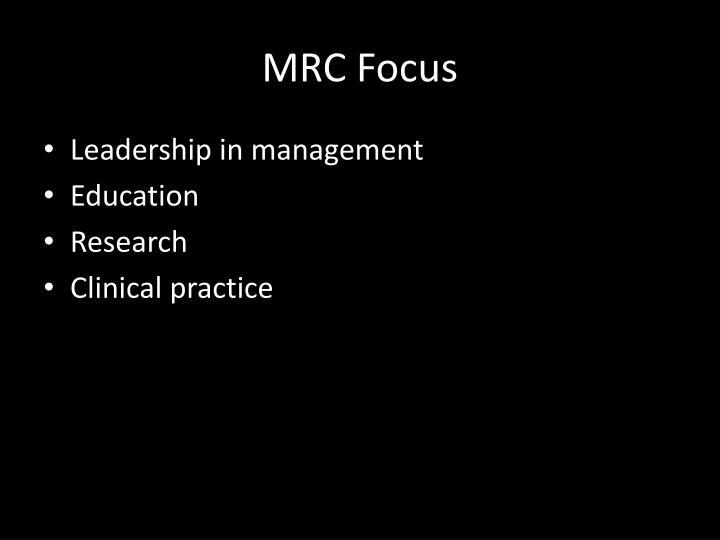 MRC Focus