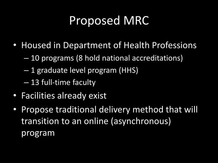 Proposed MRC