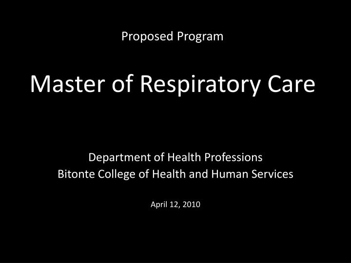 Proposed program master of respiratory care