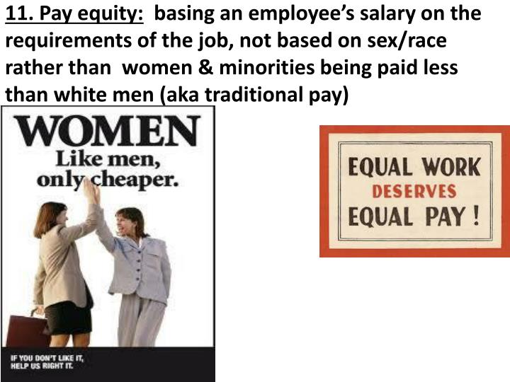 11. Pay equity:
