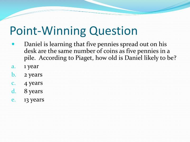Point-Winning Question