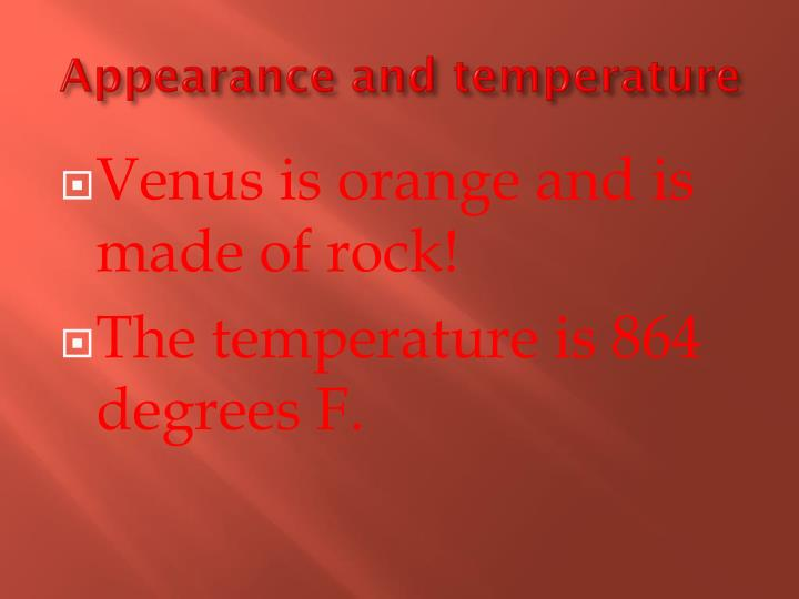 Appearance and temperature
