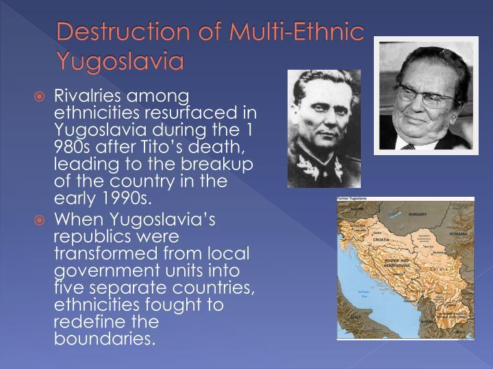 Destruction of Multi-Ethnic Yugoslavia