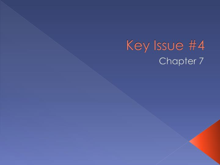 key issue 4