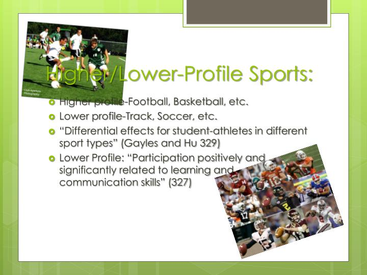 Higher/Lower-Profile Sports: