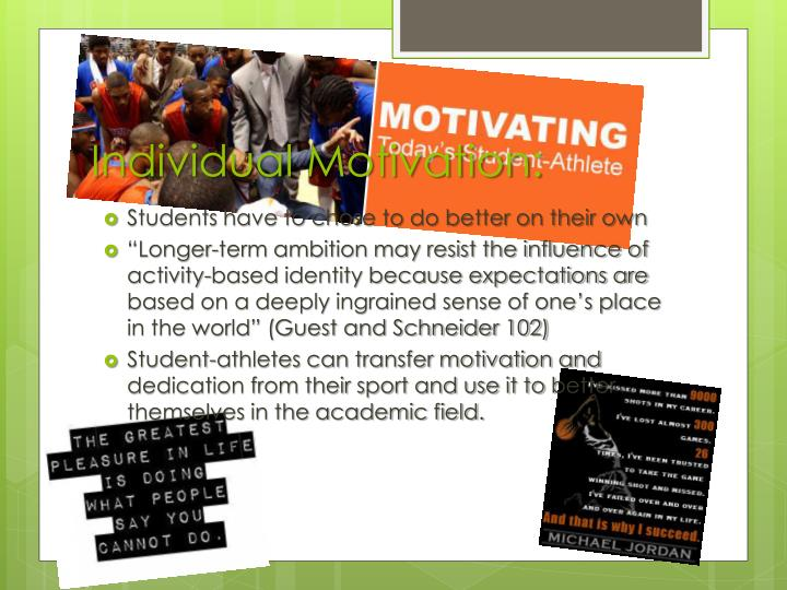 Individual Motivation: