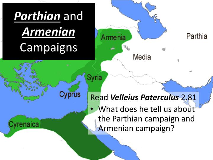 Parthian and armenian campaigns