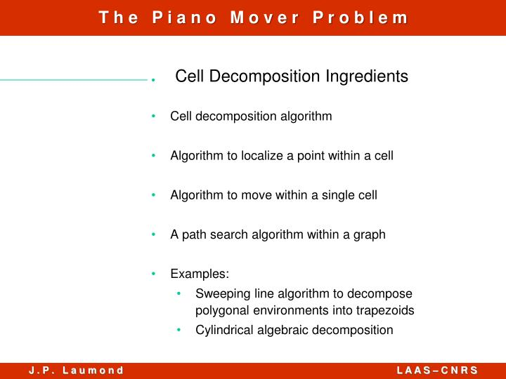 Cell Decomposition Ingredients