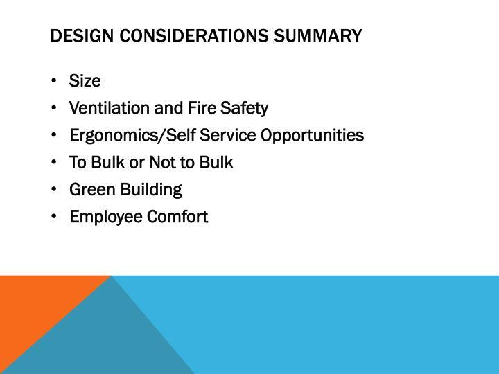 Design Considerations Summary
