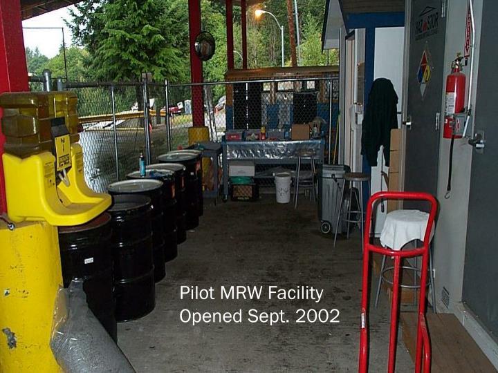 Pilot MRW Facility