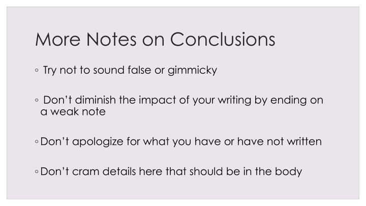 More Notes on Conclusions