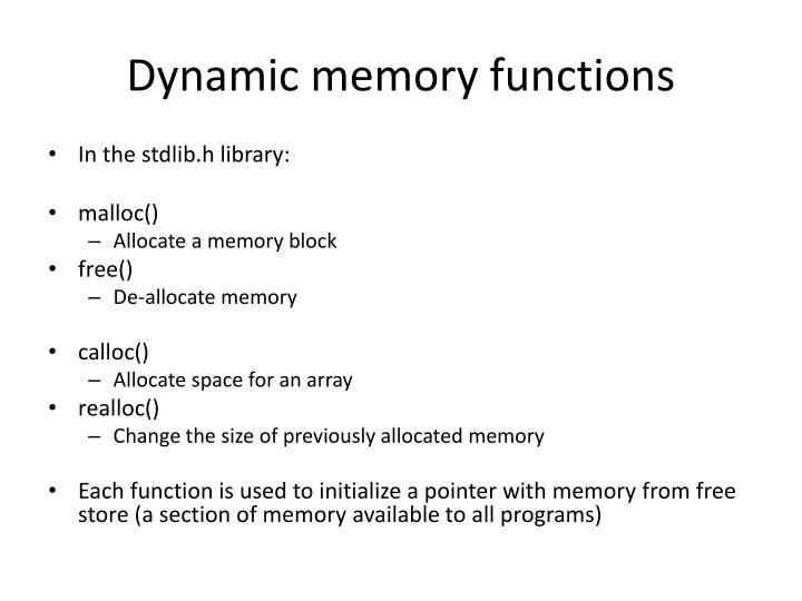 Dynamic memory functions