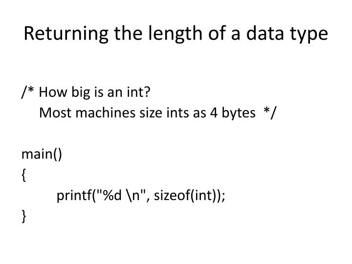 Returning the length of a data type