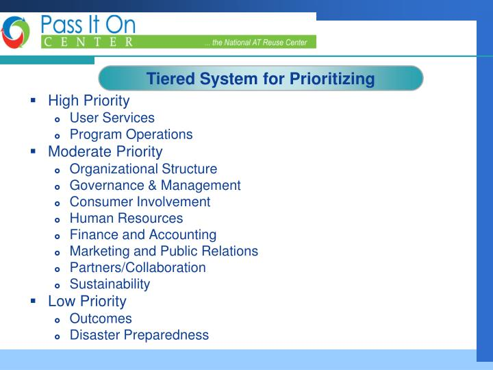 Tiered System for Prioritizing
