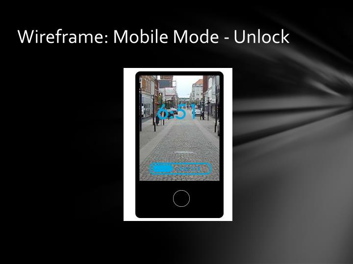 Wireframe: Mobile Mode - Unlock