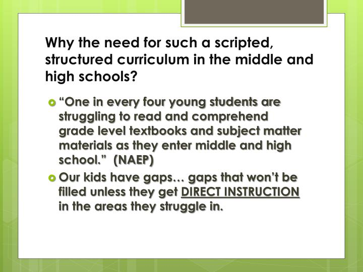 Why the need for such a scripted, structured curriculum in the middle and high schools?