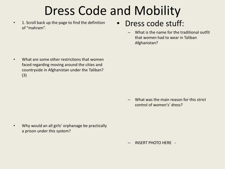 Dress Code and Mobility