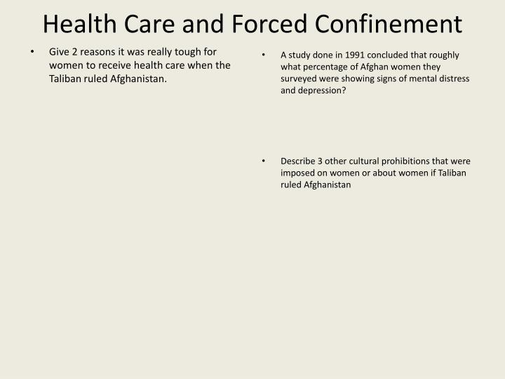 Health Care and Forced Confinement